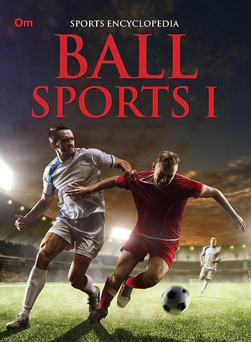 Ball Sports 1 : Sports Encyclopedia