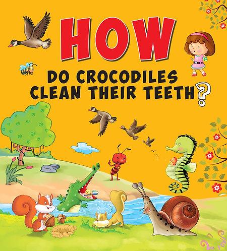 How Do Crocodiles Clean Their Teeth