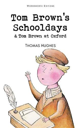 Tom Brown's Schooldays & Tom Brown at Oxford