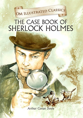 The Case Book of Sherlock Homes : Om Illustrated Classics
