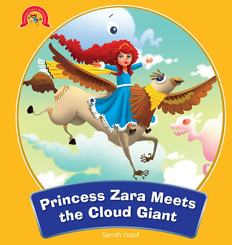 Princess Zara Meets the Cloud Giant : Adventure Of Princess Zara