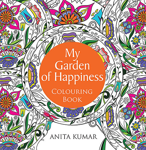 My Garden of Happiness : Colouring Book