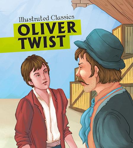 Oliver Twist : Illustrated Classics