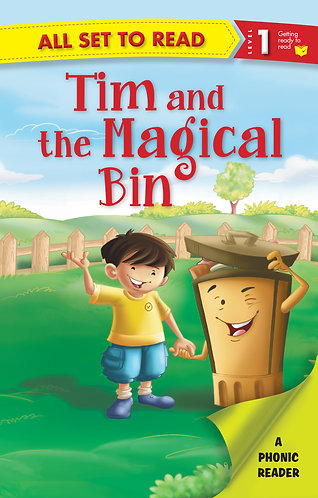 Tim and the Magical Bin :Phonic Reader