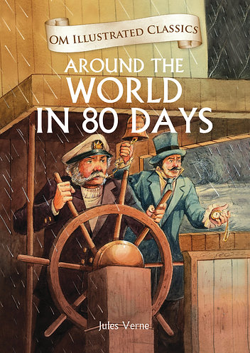 Around the World in 80 Days : Om Illustrated Classics
