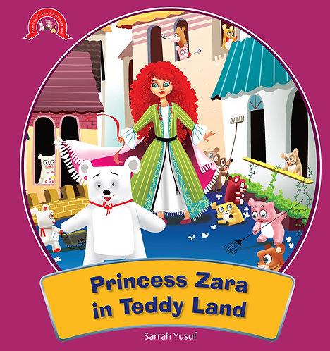 Princess Zara in Teddy Land : Adventure Of Princess Zara