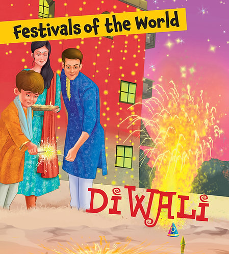Diwali : Festivals of the World