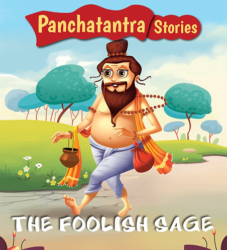 The Foolish Sage : Panchatantra Stories