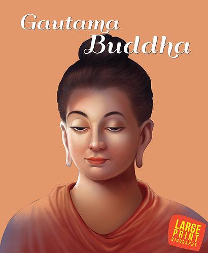 Gautama Buddha : Large Print