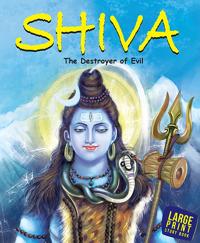 Shiva The Destroyerof all Evil : Large Print