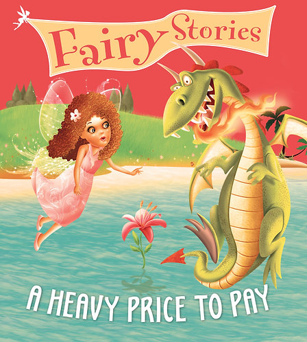 A Heavy Price To Pay : Fairy Stories