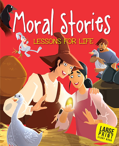 Moral Stories Lessons For Life : Large Print