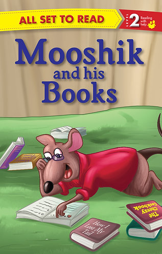 Mooshik And His Books : All Set To Read