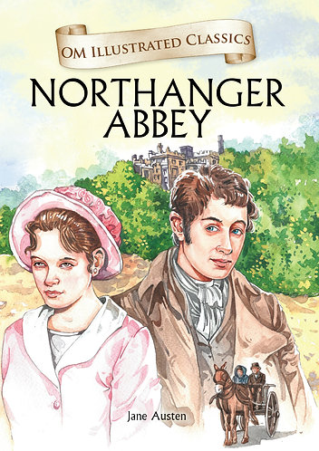 Northanger Abbey : Om Illustrated Classics