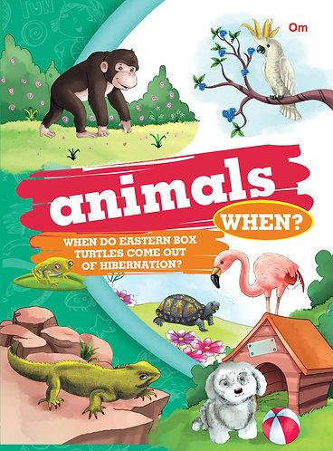 Animals When?