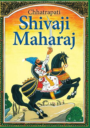 Chhatrapati Shivaji Maharaj: Incredible Indian Tales