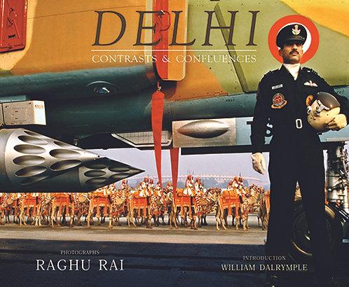 Delhi Contrasts and Confluences