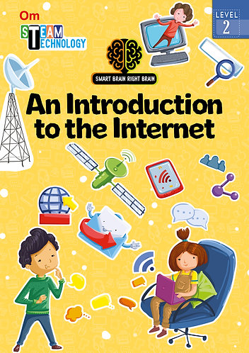 Smart Brain Right Brain: Science Level 2 An Introduction to the Internet