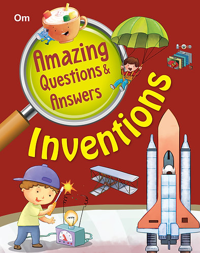 Amazing Questions & Answers Inventions