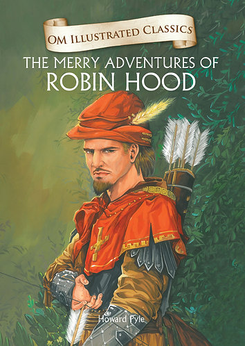 The Merry Adventures of Robin Hood : Om Illustrated Classics