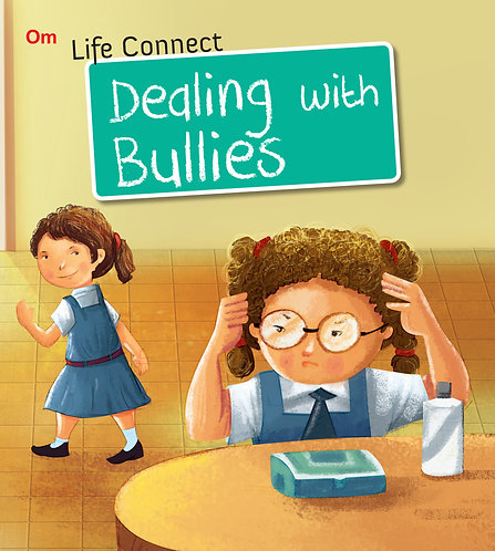 Dealing with Bullies : Life Connect