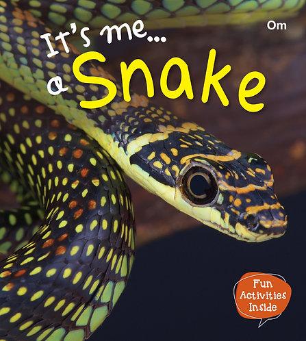 It's me a Snake