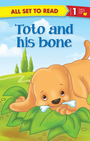 Toto And His Bone : All Set To Read