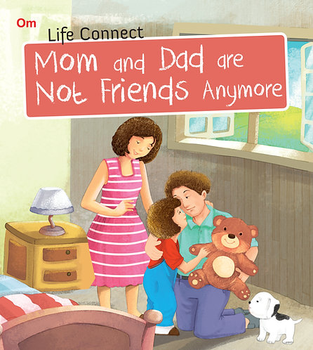 Mom and Dad are not Friends Anymore : Life Connect