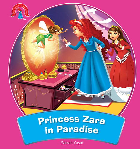 Princess Zara in Paradise : Adventure Of Princess Zara