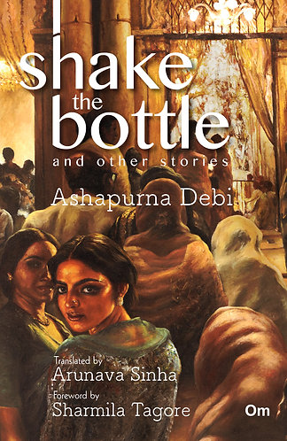 Shake the Bottle and Other Stories