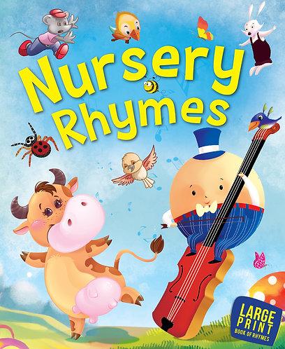 Nursery Rhymes : Large Print.