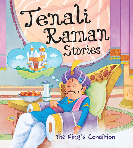 The King's Condition : Tenali Raman Stories