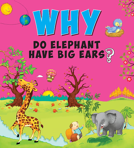 Why Do Elephant Have Big Ears
