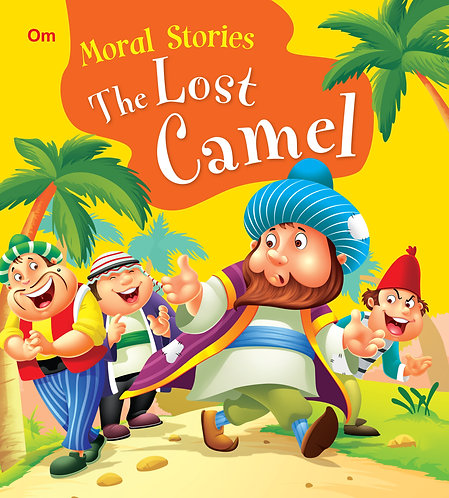 The Lost Camel : Moral Stories