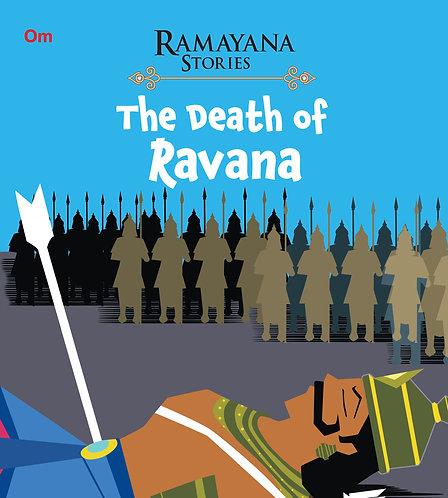 The Death of Ravana : Ramayana Stories