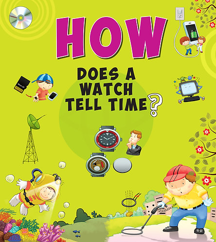 How Does A Watch Tell Time