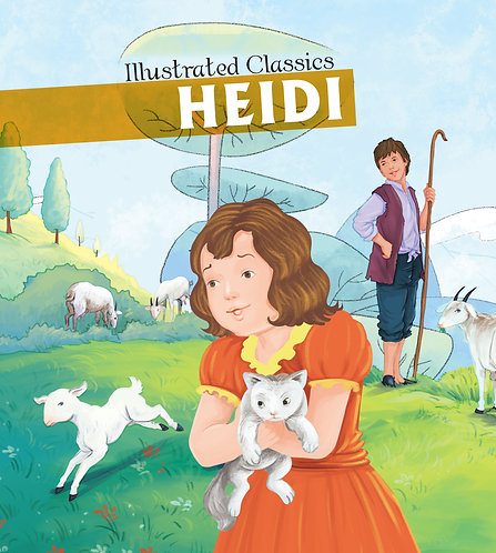 Heidi : Illustrated Classics