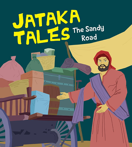 The Sandy Road : Jataka Tales