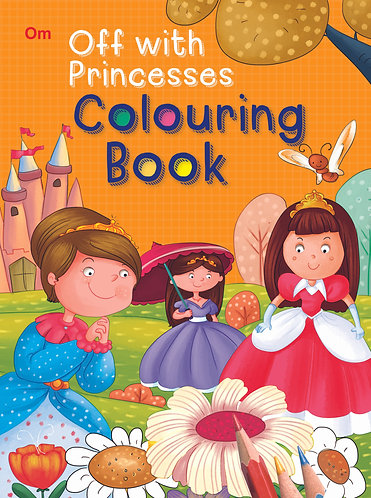 Off The Princesses! Colouring Book