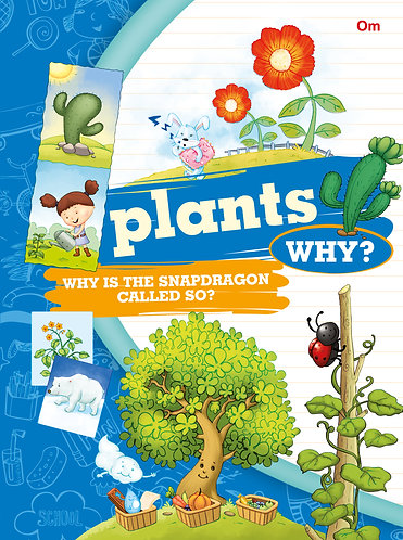 Plants Why?