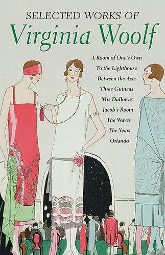 Selected Works of Virginia Woolf