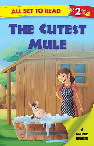 The Cuttest Mule : Phonic Reader