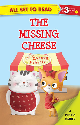 The Missing Cheese : Phonic Reader