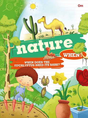 Nature When?