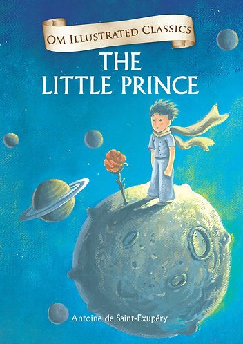 The Little Prince : Om Illustrated Classics