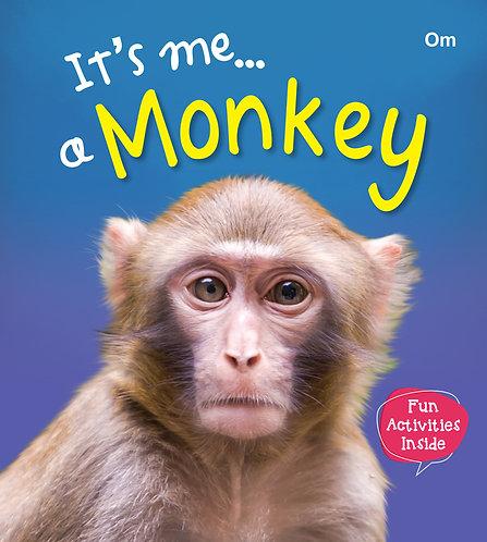 It's me a Monkey