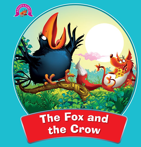 The Fox And The Crow : Aesop's Fables