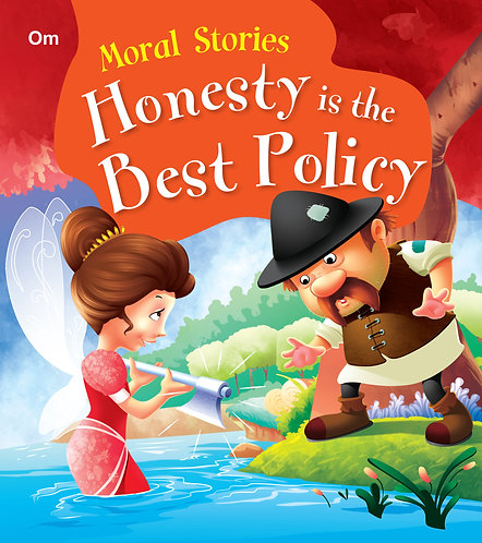 Honesty Is The Best Policy : Moral Stories