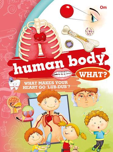 Human Body What?