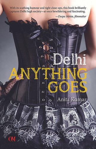 Delhi Anything Goes